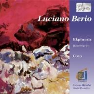 Luciano Berio - Ekphrasis /Coro