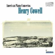 H.D. Cowell - American Piano Concertos Vol.1