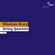 Nikolaus Brass - String Quartets Vol. 1
