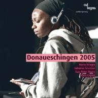 Donaueschinger Musiktage 2005 vol.3