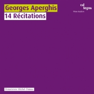 Georges Aperghis - 14 Récitations