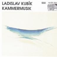 Ladislav Kubik - chamber works 1