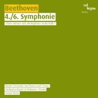 Ludwig van Beethoven - Symphonies 4 & 6
