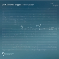 Ulrich Alexander Kreppein - Spiel der Schatten