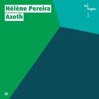 Hélène Pereira - Azoth