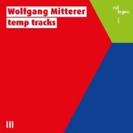 Wolfgang Mitterer - temp tracks