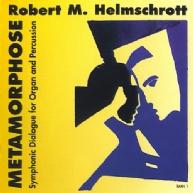 Robert M. Helmschrott - Metamorphose