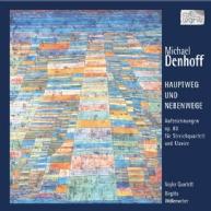 Michael Denhoff - Hauptweg & Nebenwege