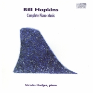 Bill Hopkins - Complete Piano Music