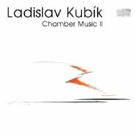Ladislav Kubik - chamber works 2