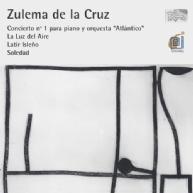 Zulema de la Crus - piano concerto & orchestral works