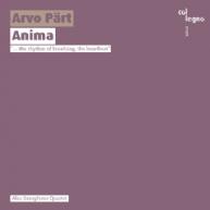 Arvo Pärt - Anima
