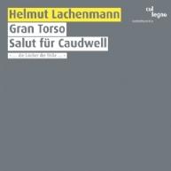 Helmut Lachenmann - Gran Torso