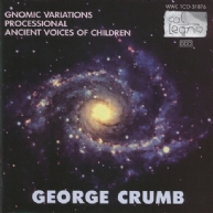 George Crumb - Gnomic Variations