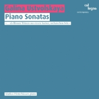 Galina Ustvolskaya - Piano Sonatas